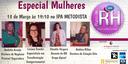 6ª edição do Papo de RH aborda desafios femininos da vida pessoal e profissional