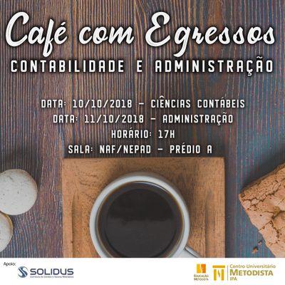 Cursos de Administração e Ciências Contábeis promovem 1º Café com Egressos