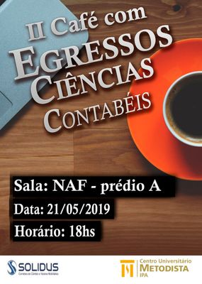 Ciências Contábeis promove II Café com Egressos em 21 de maio