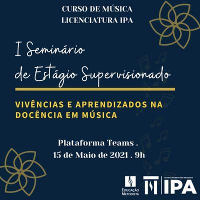 Curso de Licenciatura em Música terá I Seminário de Estágio Supervisionado no dia 15 de maio