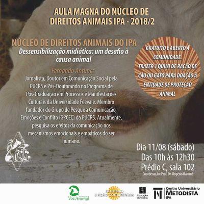 """""""Dessensibilização midiática: um desafio à causa animal"""" é temática de aula magna de Direito dos Animais"""