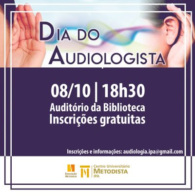 IPA celebra Dia do Audiologista com evento