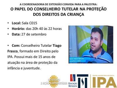 """IPA realiza palestra """"O Papel do Conselheiro Tutelar na Proteção dos Direitos da Criança""""."""