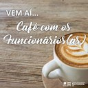 IPA promove Café com os Funcionários (as)