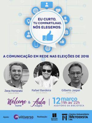 Debate sobre comunicação em rede e eleições abre o semestre de Jornalismo e Publicidade e Propaganda
