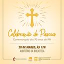 IPA realiza celebração de Páscoa e comemoração aos seus 95 anos