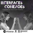 Interfaces e Conexões são tema do 3º Seminário de Comunicação Integrada