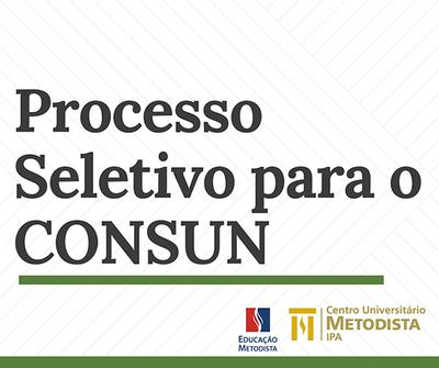 IPA divulga edital para processo seletivo para o Conselho Universitário – CONSUN