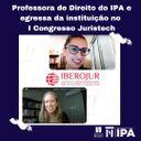 Artigo da professora de Direito Marina Frank e da egressa do IPA Mariany Trespach é selecionado para o I Congresso Juristech