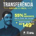 #VemSerIPA: solicite sua Transferência e garanta 55% nas mensalidades