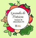 IPA realiza I Jornada de Nutrição, alusiva à Semana de Alimentação do RS