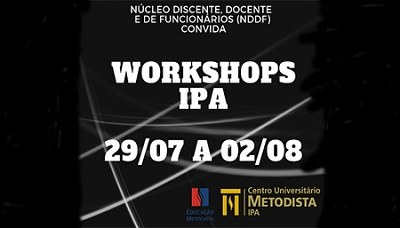 IPA abre inscrições gratuitas para workshops aos alunos e docentes
