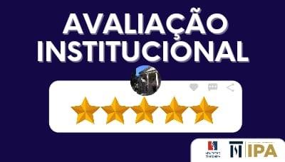 IPA convida acadêmicos e docentes para Avaliação Institucional até 31 de maio