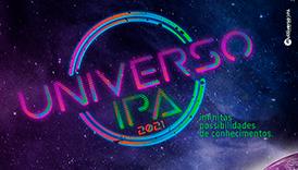 Universo IPA chega ao fim após 18 ações on-line envolvendo maioria dos cursos de Graduação