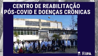 IPA inaugura o Centro de Reabilitação Pós-Covid e Doenças Crônicas