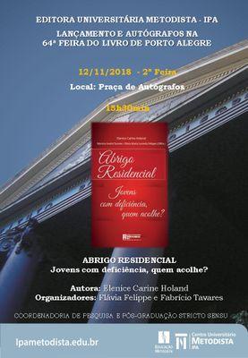 """Editora do IPA promove lançamento e sessão de autógrafos do livro """"Abrigo Residencial"""""""
